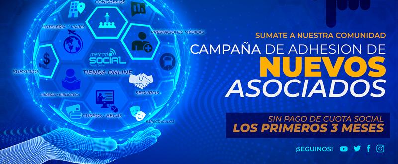 CAMPAÑA DE ADHESION DE NUEVOS ASOCIADOS