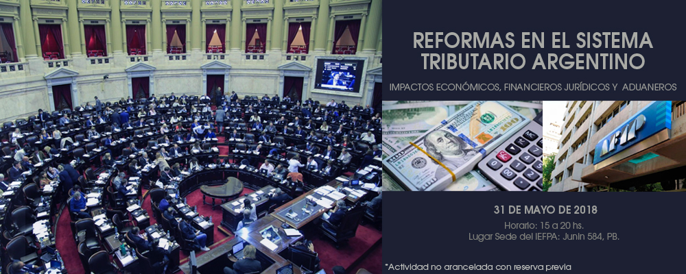 REFORMAS EN EL SISTEMA TRIBUTARIO ARGENTINO